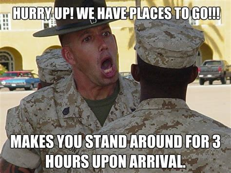 Funny Marine Corps Memes - hurry up and wait military humor pinterest trips my