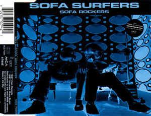 sofa surfers sofa rockers sofa surfers sofa rockers at discogs