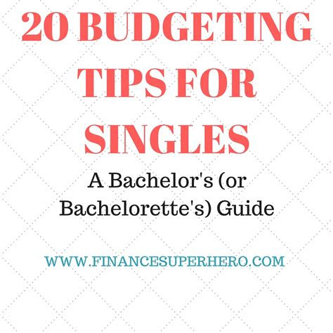 7 Tips For Budgeting Your Finances by 20 Budgeting Tips For Singles A Bachelor S Or