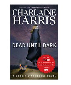 dead and sookie stackhouse true blood book 9 true blood on 161 pins
