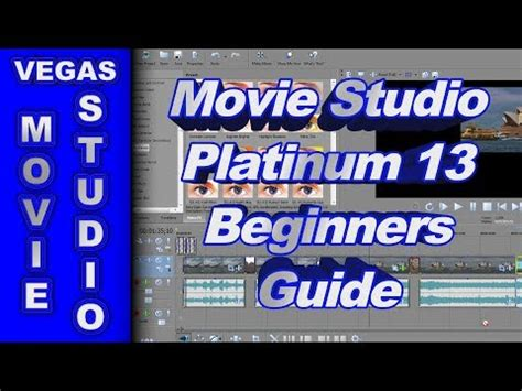 Beginners Guide For Sony Movie Studio Platinum 13 How To Use Youtube Sony Studio Platinum 13 Templates