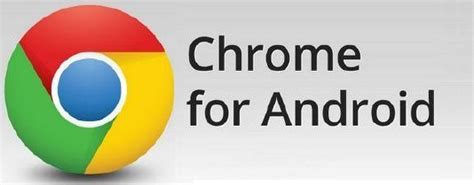 chrome for android free apk chrome browser apk for android jboytech