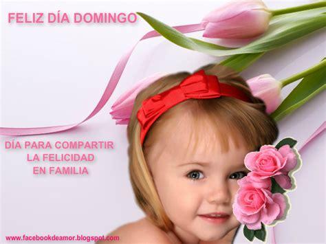 imagenes de feliz domingo para compartir en facebook feliz d 205 a domingo para compartir imagenes bonitas para