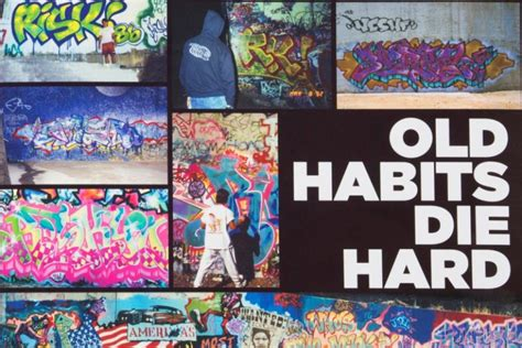 Habits Die by Graffiti Legend Risk To Release 350 Page Book With 1xrun
