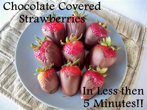 7 Ingredients And Directions Of Chocolate Covered Strawberries Receipt by Chocolate Dipped Strawberries In Less Then 5 Minutes