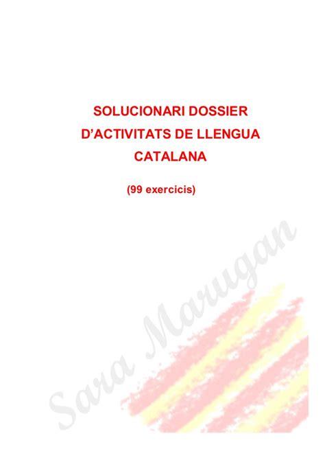 llengua catalana 2n eso 8448939719 solucionari dossier de 99 exercicis llengua catalana curs ppa