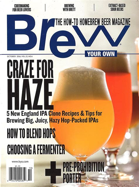 brew your own magazine the how to homebrew magazine