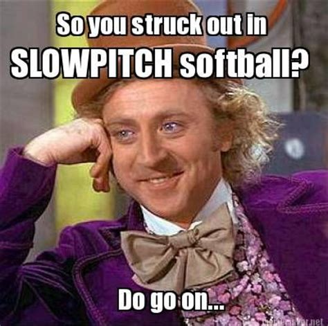 Funny Softball Memes - funny slow pitch softball pictures to pin on pinterest
