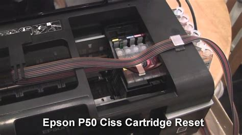 epson chip resetter youtube epson p50 printer reset ciss cartridge not recognised fix