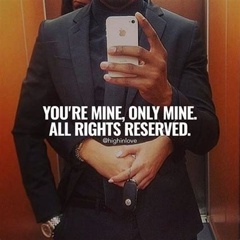 You Re Only Mine you re mine only mine all right reserved pictures