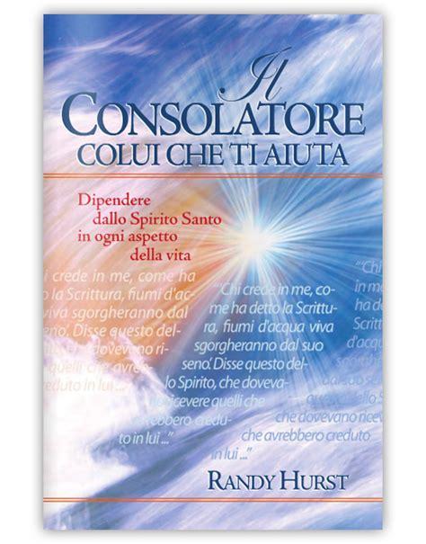 spirito consolatore il consolatore colui ti aiuta adi media