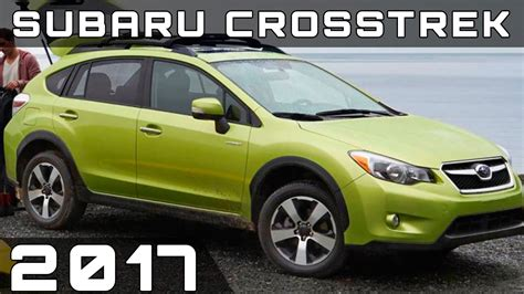 subaru crosstrek 2017 colors 2017 subaru crosstrek review youtube