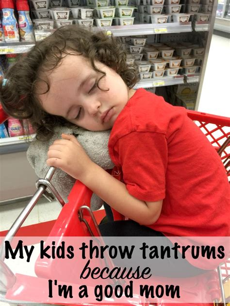 Did Throw A Tantrum In A To Store by My Kid Is Throwing A Tantrum Because I M A