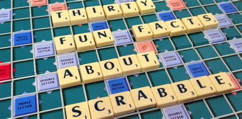 about scrabble thirty facts about scrabble the fact site