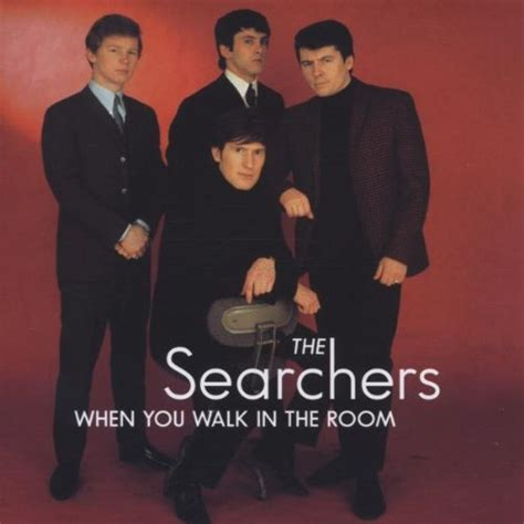 the searchers when you walk in the room the searchers when you walk in the room cd ebay