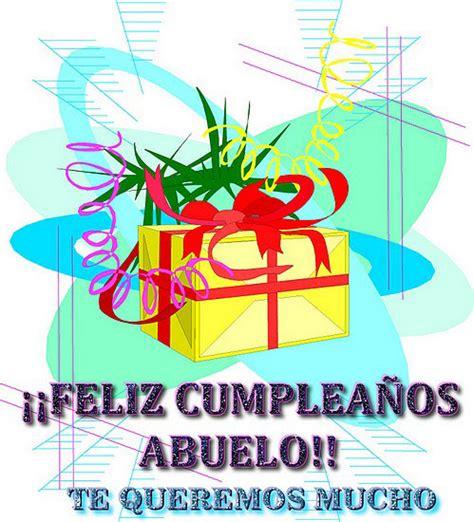 imagenes de feliz cumpleaños abuelo feliz cumplea 241 os abuelo ツ tarjetas de feliz cumplea 241 os ツ