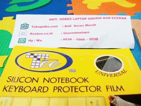 Pelindung Keyboard Pada Laptop jual pelindung keyboard laptop notebook keyboard protetor