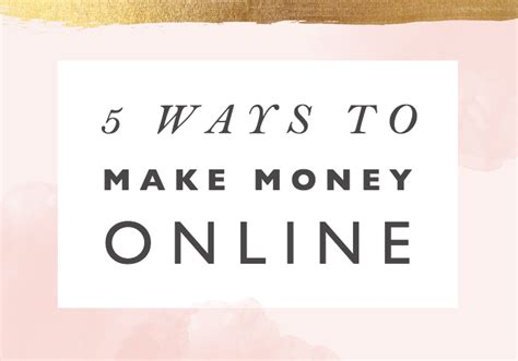 Ways For Females To Make Money Online - 5 ways to make money online female entrepreneur association