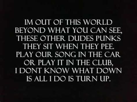 all the way turnt up all the way turnt up with lyrics youtube