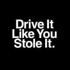 drive like you stole it details about one quot keep calm and street race quot street