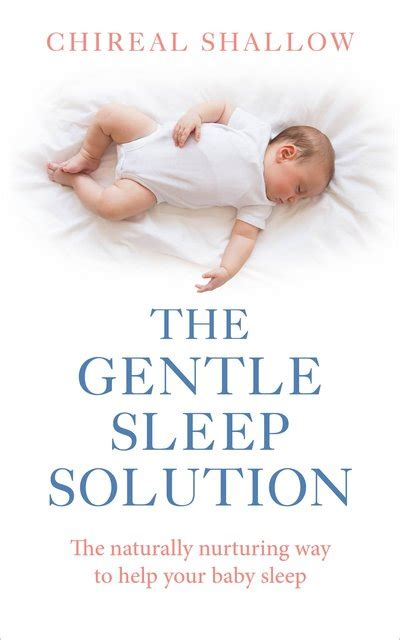 the gentle sleep book the gentle sleep solution by chireal shallow penguin books new zealand