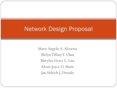 design proposal presentation group 3 revised network design proposal presentation