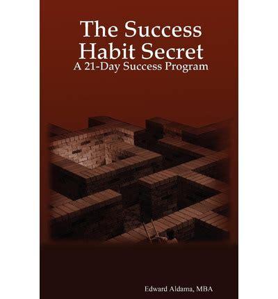Mba Admissions Secrets by The Success Habit Secret Mba Edward Aldama 9781430314998