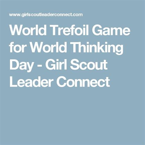 themes for girl scout day c 45 best images about girl scouts thinking day ideas on