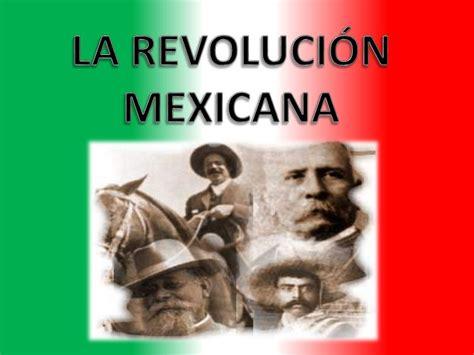 imagenes de la revolucion mexicana en color la revoluci 211 n mexicana ppt video online descargar