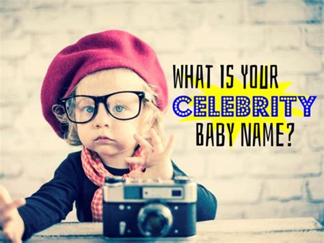 what is your celebrity name what is your celebrity baby name playbuzz