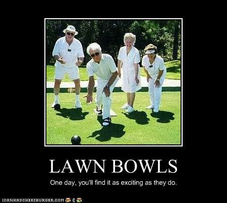 funny lawn bowls quotes image quotes at hippoquotes com