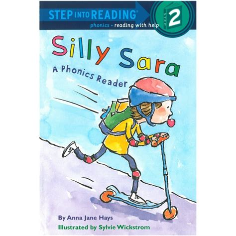 Step Into Reading Step 2 Phonics Reading With Help Silly Step Into Reading Phonics Silly A Phonics Reader