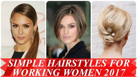 Hairstyles For Working simple hairstyles for working 2017