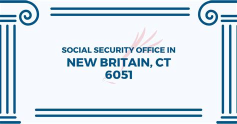 social security office in new britain connecticut 06051