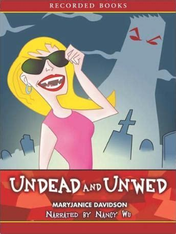 Book Review Undead And Unwed By Maryjanice Davidson by Listen To Undead And Unwed By Maryjanice Davidson At