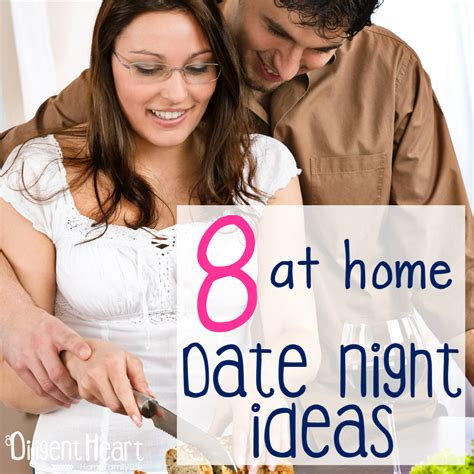 8 date ideas 8 at home date ideas