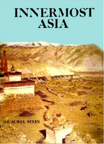 sand buried ruins of khotan personal narrative of a journey of archaeological and geographical exploration in turkestan classic reprint books sir aurel stein author profile news books and speaking