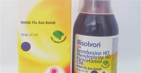 Well Syrup Flu Pilek Untuk Meringankan Gejala Flu komposisi dan dosis bisolvon flu
