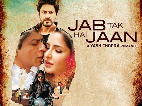 biography of movie jab tak hai jaan jab tak hai jaan free download full movie hd format
