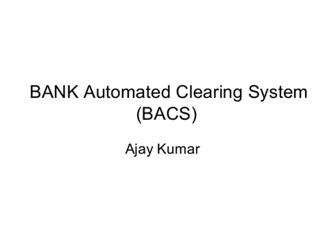 Bank Automated Clearing System