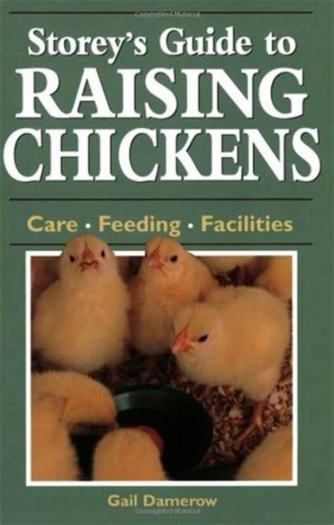 storey s guide to raising chickens 4th edition breed selection facilities feeding health care managing layers birds books storey s guide to raising chickens care feeding