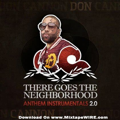 don cannon    neighborhood mixtape anthem