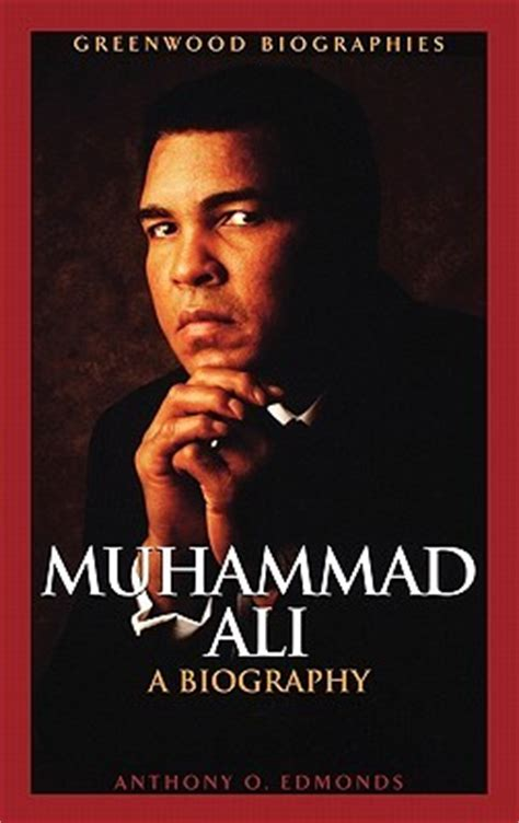 chion the story of muhammad ali books muhammad ali a biography by anthony o edmonds reviews
