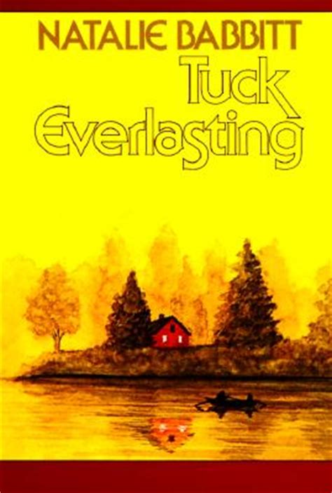 tuck everlasting pictures from the book based on the book discussion tuck everlasting