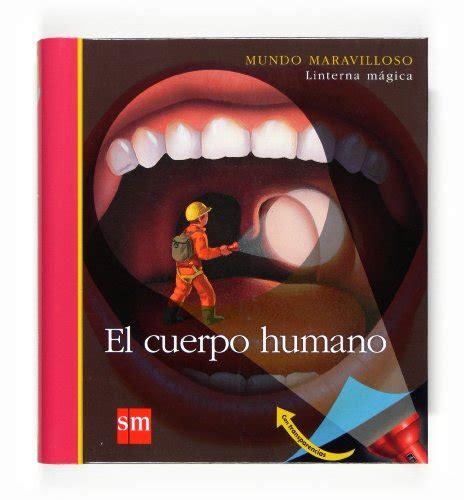 libro el cuerpo eyes el cuerpo humano p 250 blico libros