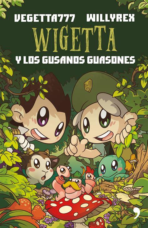 libro wigetta y el antadoto wigetta dinolimpiadas gafas vr vegetta777 willyrex isbn 9788499985824 compra el libro