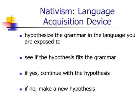 Language Acquisition Device Ppt Nativism Noam Chomsky Powerpoint Presentation Id