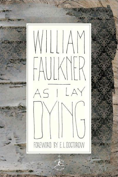 libro as i lay dying as i lay dying the corrected text modern library series by william faulkner hardcover
