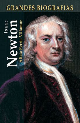 isaac newton biography spanish isaac newton independent publishers group