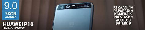 Harga Lg P10 ulasan huawei p10 telefon kamera terbaik daripada